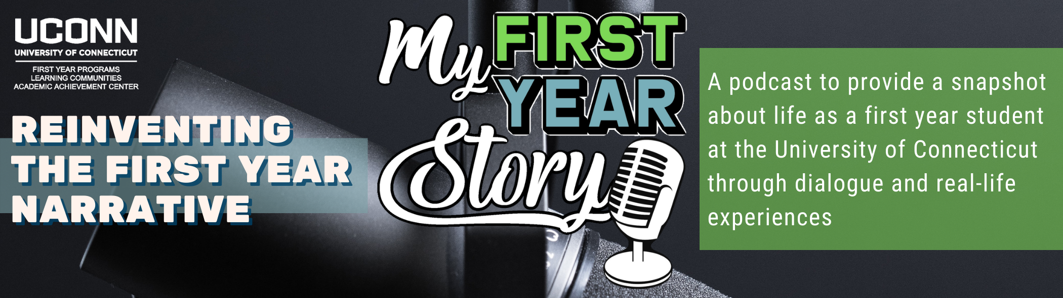 My First Year Story, Reinventing the first year experience.
