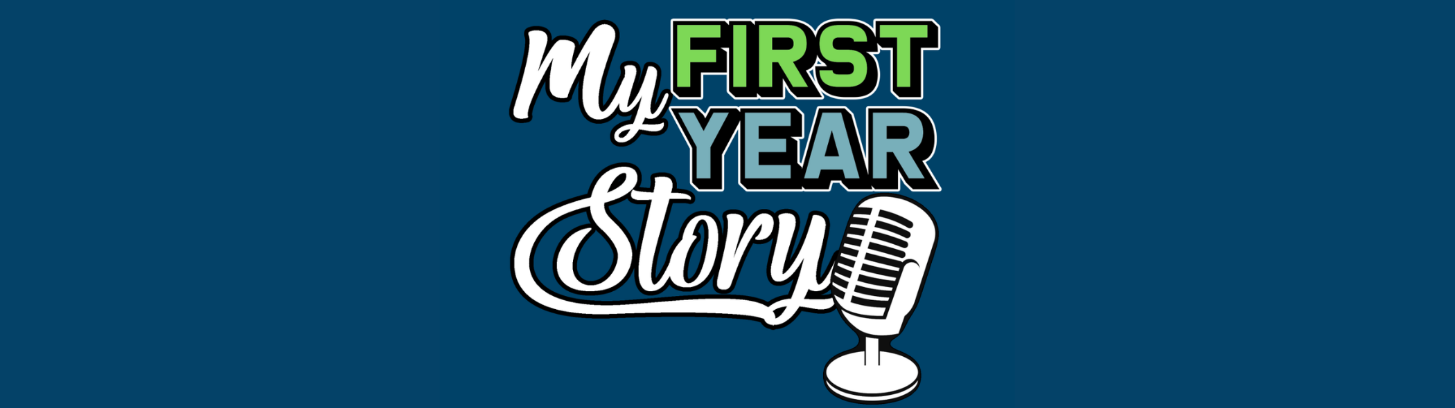 My First Year Story