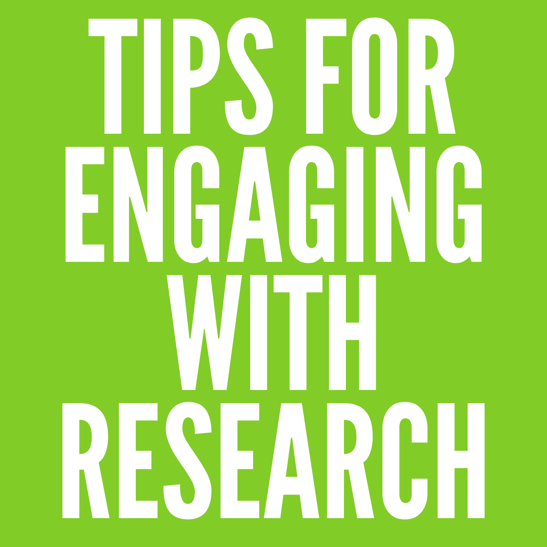 Tips for Engaging with Research